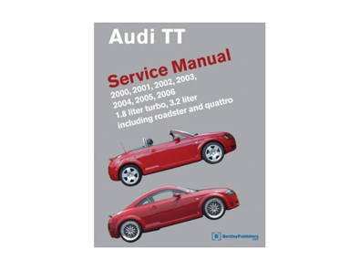 Bentley - Official Audi TT Repair Manual: 2000-2006 - Hardcover